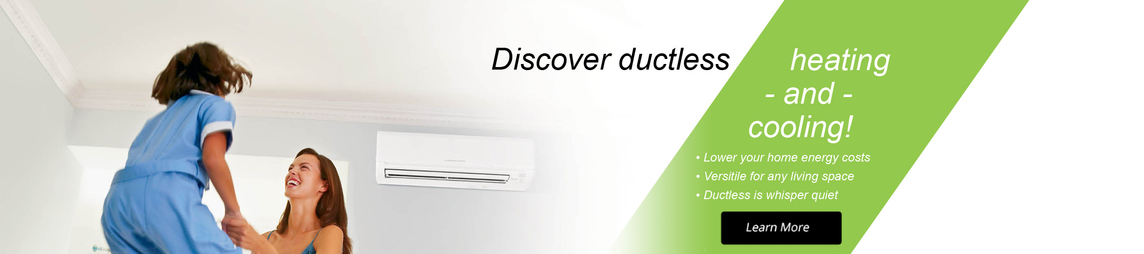 Ductless mini split heating and air conditioning